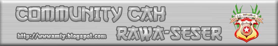 COMMUNITY CAH RAWA-SESER