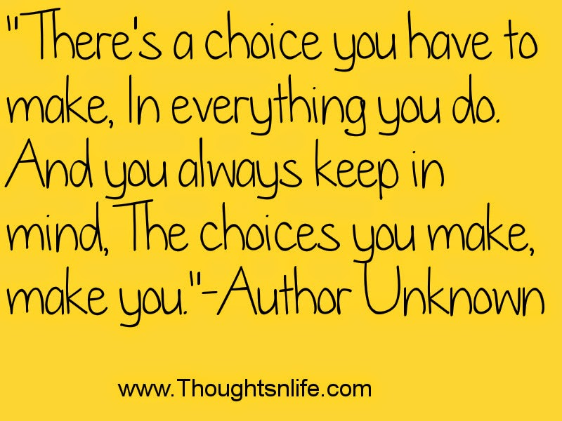 Thoughtsandlife: Choice