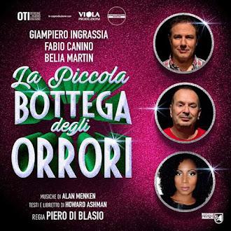 """""""LA PICCOLA BOTTEGA DEGLI ORRORI"""" regia di Piero Di Blasio"""