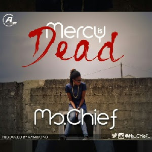 Download Mercy is Dead By Ms Chief