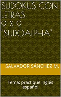 "Sudokus Con Letras 9X9 ""Sudoalpha"""