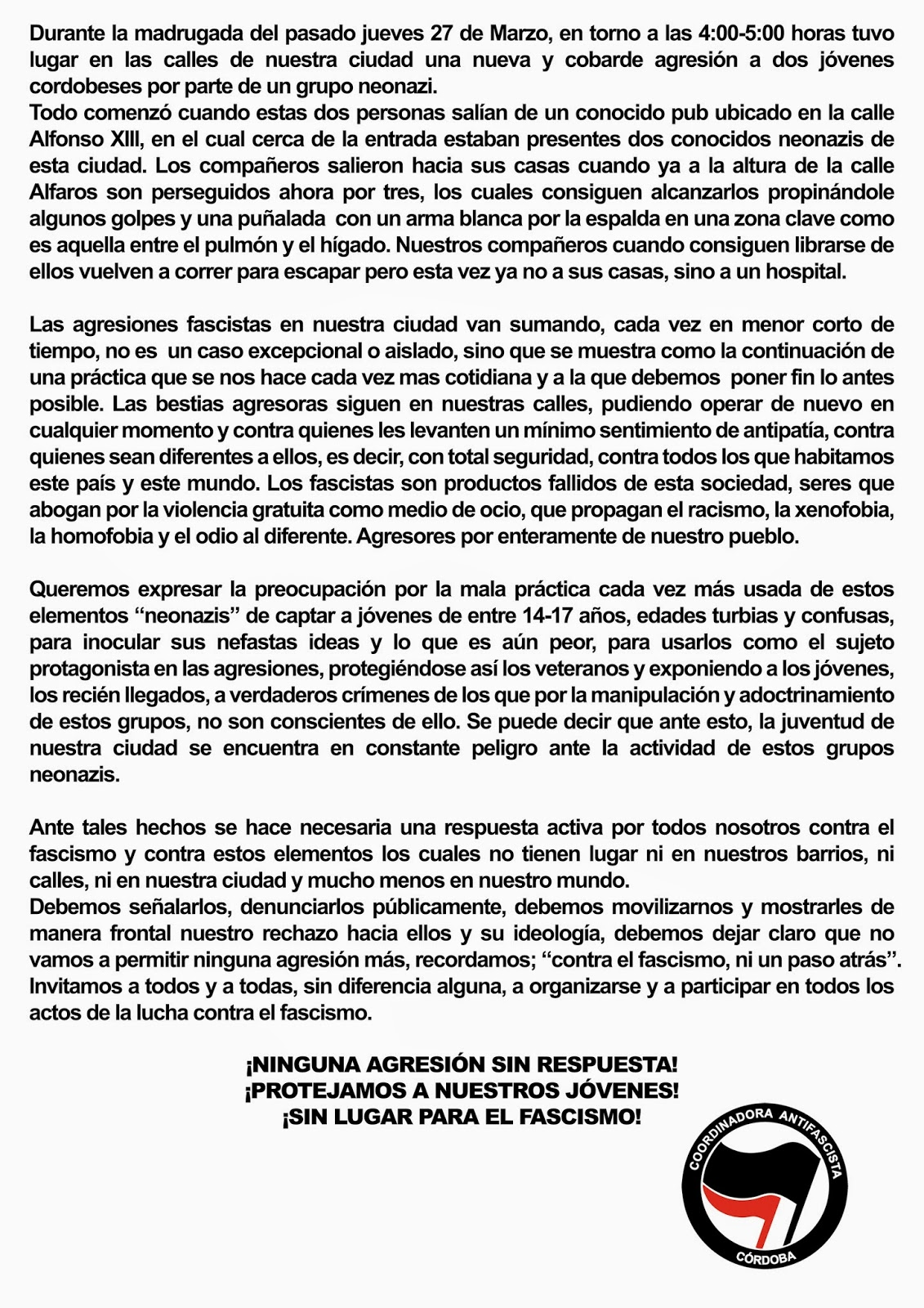 http://coordinadorantifacordoba.blogspot.com.es/2014/03/comunicado-agresion-fascista-27-de-marzo.html