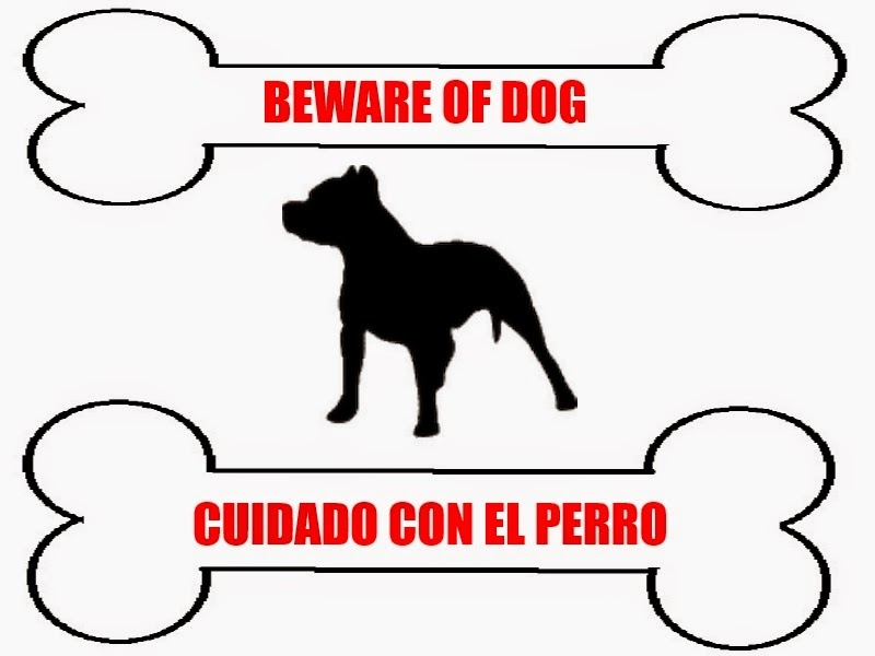 beware of dog sign, beware of dog, cuidado con el perro, dog, warning, guard dog, watch dog
