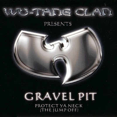 Wu-Tang Clan – Gravel Pit / Protect Ya Neck (The Jump Off) (CDS) (2000) (FLAC + 320 kbps)
