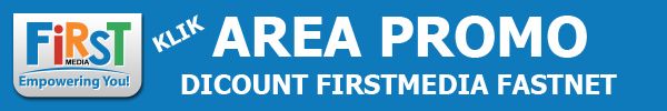 AREA PROMO DISCOUNT FIRSTMEDIA