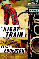 Night Train by Clyde Edgerton