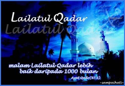 lailatul qadar atau lailat al qadar malam ketetapan adalah satu