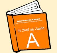 Diccionario Culinario. (A)