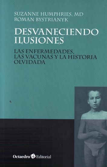 El mito de las VACUNAS y ANTIBIOTICOS. NO FUERON LAS CAUSAS DE MEJORIA DE LA SALUD