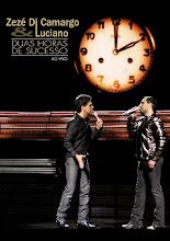 DVD Zezé Di Camargo e Luciano Duas Horas de Sucesso