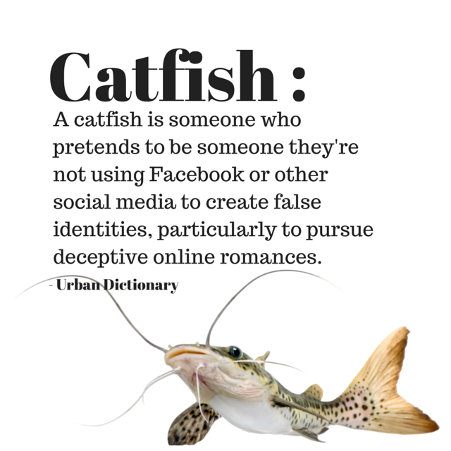 Getting catfished meaning