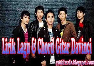 Lirik Lagu dan Chord Gitar Davinci Rindu Merana