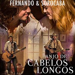 Download Fernando & Sorocaba Anjo De Cabelos Longos 2015 Fernando 2B 2526 2BSorocaba 2B  2BAnjo 2BDe 2BCabelos 2BLongos 2B 2528Frente 2529