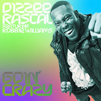Dizzee Rascal. Goin' Crazy (feat. Robbie Williams)