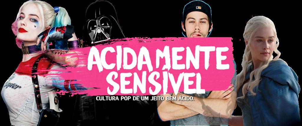 ACIDAMENTE SENSÍVEL // cultura pop e comportamento ♥