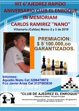 IRT AJEDREZ RAPIDO VI ANIVERSARIO CLUB EL ENROQUE CARLOS RAMIREZ IN MEMORIAM (Dar clic a la imagen)