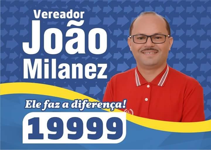 VEREADOR JOÃO MILANEZ - 19999