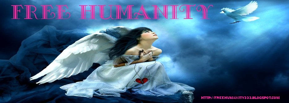 FREE HUMANITY: AWARENESS, meditation, healing, spirituality, SELF HELP, new age, awakening