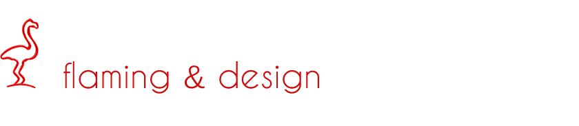 Flaming & design