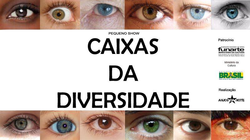 """Espetáculo """"Pequeno Show - CAIXAS DA DIVERSIDADE"""""""