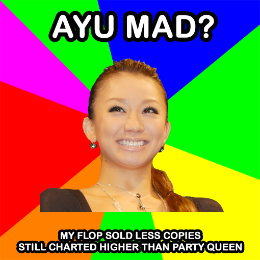 Ayu mad? My flop sold less copies, still charted higher than Party queen | by Random J