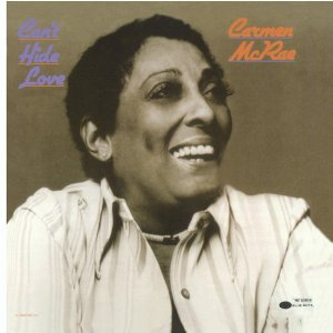 Carmen Mcrae - Can\'t hide love (Soul/Jazz)