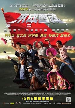 Đông Thành Tây Tựu - East Meets West (2011) Poster