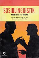toko buku rahma: buku SOSIOLINGUISTIK KAJIAN TEORI DAN ANALISIS, pengarang dewa putu wijana, penerbit pustaka pelajar
