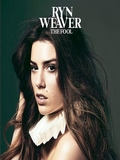 Ryn Weaver-The Fool 2015