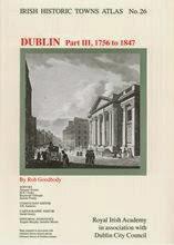 http://www.ria.ie/Publications/Books/Research-Series/Irish-Historic-Towns-Atlas/IHTA-26--Irish-Historic-Towns-Atlas--no--26-Dublin