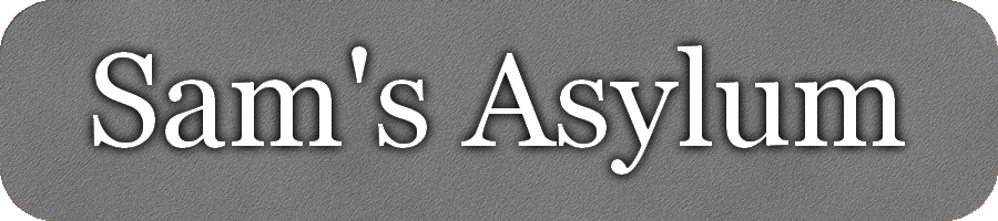 Sam's Asylum
