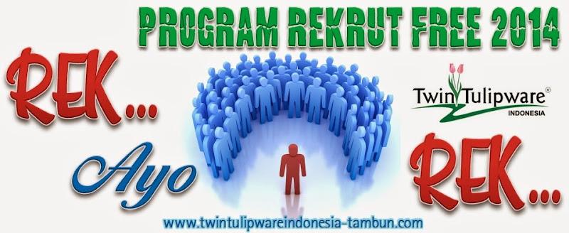 Rek... Ayo Rek...!!  Program Rekrut Free Tulipware 2014