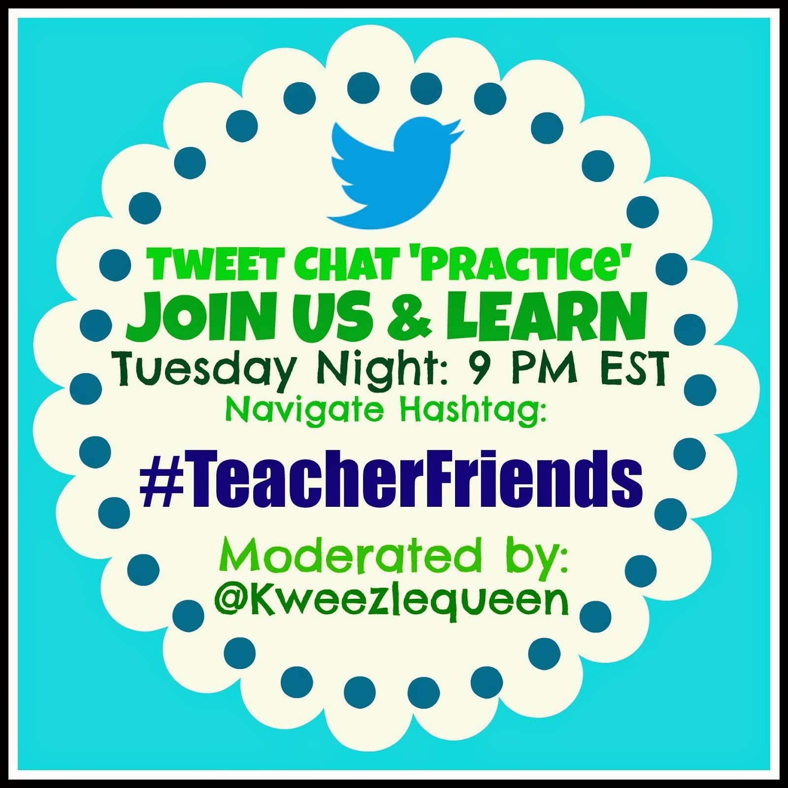 "#TeacherFriends: ""Practice Chat"" Every Tuesday!"