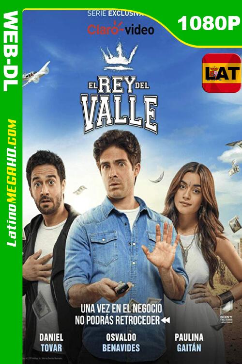 El Rey del Valle (TV Series) (2018) Latino HD WEB-DL 1080P ()