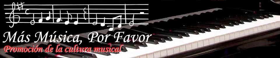 Más Música, Por Favor