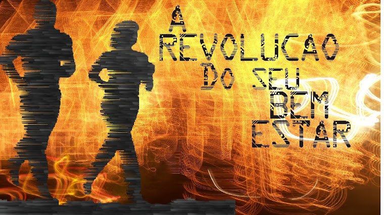 A REVOLUÇÃO DO SEU  BEM-ESTAR