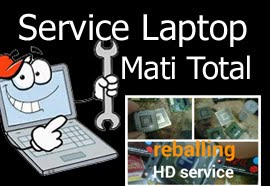 Service Laptop Mati Total