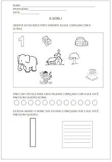 Atividades para Alfabetização - Pinte as figuras - Escreva o nome das figuras - A letra I