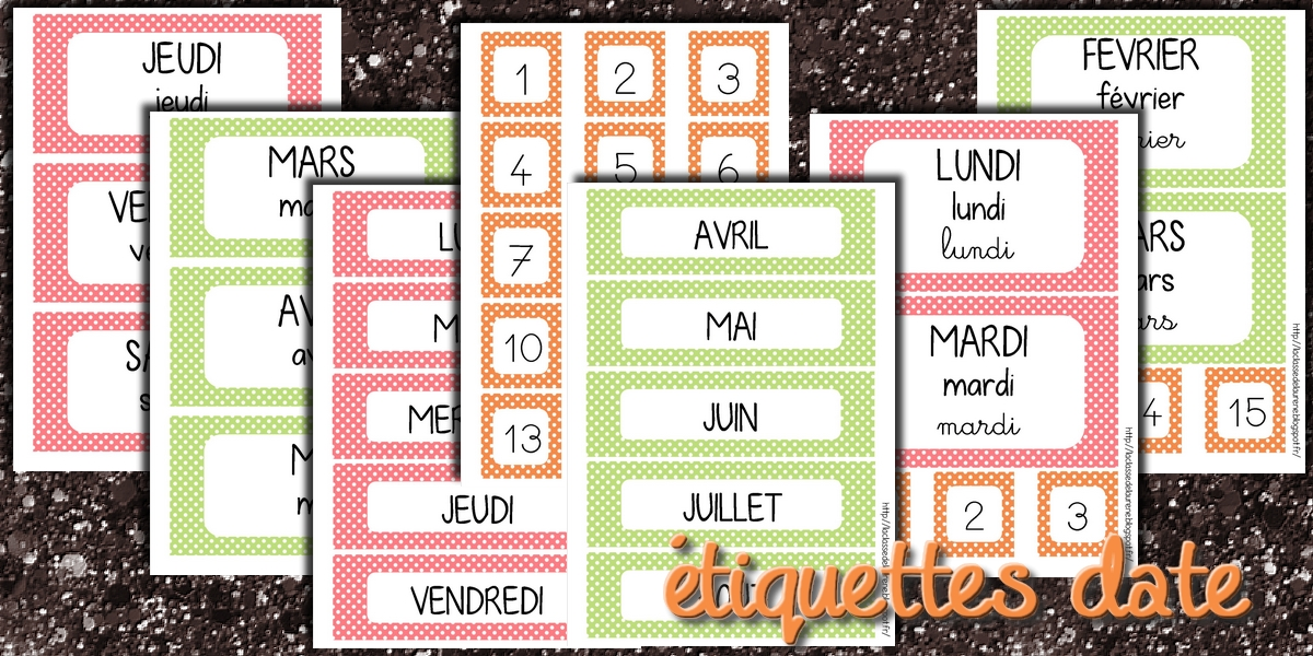 Fabuleux La maternelle de Laurène: Les étiquettes dates JQ13