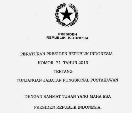 Peraturan Presiden Nomor 71 Tahun 2013 tentang Tunjangan Jabatan Fungsional Pustakawan
