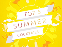 Top 5 Summer Cocktails
