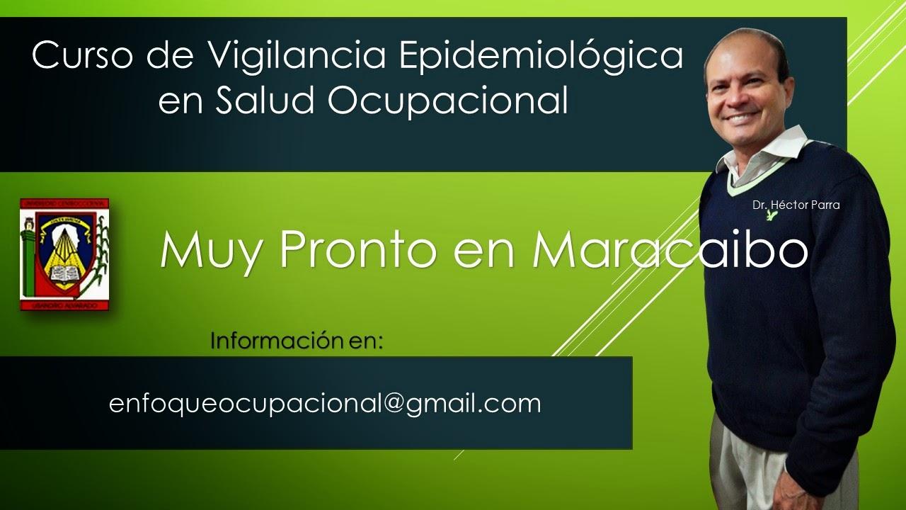 Curso, Vigilancia, Epidemiologica ocupacional, Maracaibo, Dr Hector Parra