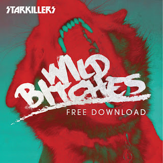 Starkillers - Wild Bitches (Original Mix)