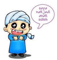 SAYA NAK JADI ANAK SOLEHAH !!