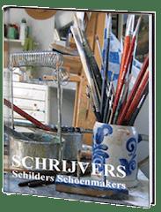 """Boek """"Schrijvers Schilders Schoenmakers"""""""