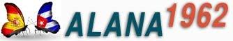 Alana 1962, Alana1962, Alanacubana1962