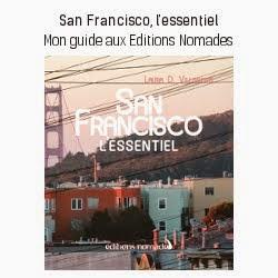 San Francisco, l'essentiel aux Éditions Nomades