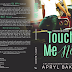 Cover Reveal: TOUCH ME NOT by Apryl Baker