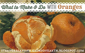 What to Make and Do with Oranges