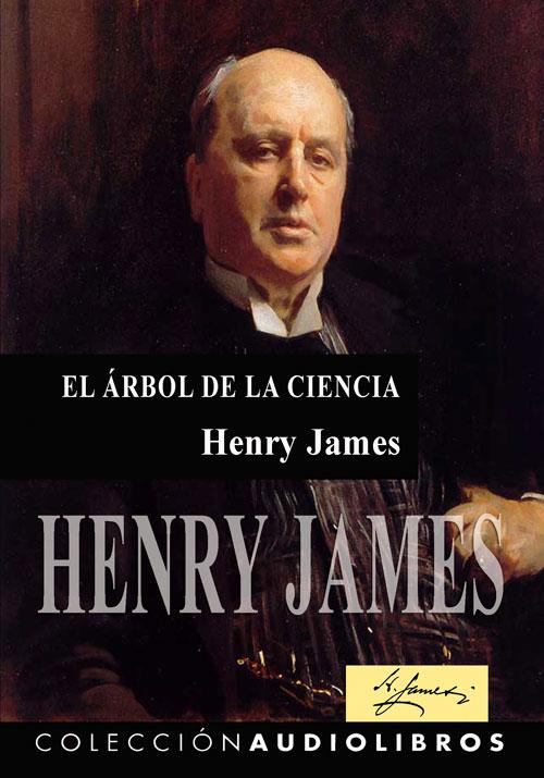 El Arbol De La Ciencia Henry James Audiolibros